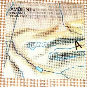 廃盤 US初出 NIMBUS刻印盤 Brian Eno ブライアン イーノ Ambient 4 On Land /アンビエント 環境音楽名作/ Bill Laswell Jon Hassell 参加