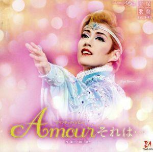 「Amour それは・・・」 宙組大劇場公演ライブCD/宝塚歌劇団宙組