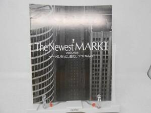 K1■TOYOTA(トヨタ)MARK Ⅱ(マークⅡ)NEWマークⅡ 2500 デビュー 旧車カタログ 1988年 ■並/押印無、経年劣化・ヤケあり