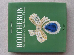 洋書 Boucheron: Four Generations of a World-renowned Jeweler ブシュロン: 世界的に有名な宝石商の4つの世代 宝飾品 時計