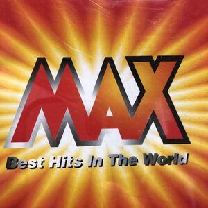 MAX  BEST Hit inTheWORLD