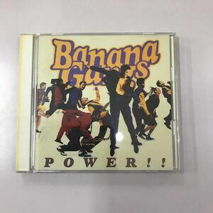 CD 中古☆【邦楽】バナナギャングス POWER!!