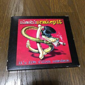 スラッシュズ・スネイクピット イッツ・ファイヴ・オクロック・サムホエア 国内盤CD