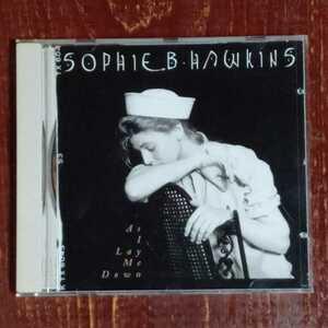 SOPHIE B HAWKINS As I Lay Me Down CD 中古 ソフィー・B・ホーキンス