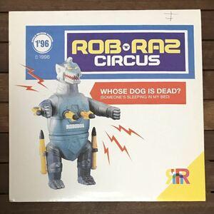●【eu-rap】Rob 'N' Raz Circus / Whose Dog Is Dead[12inch]オリジナル盤《9595》
