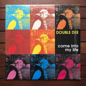 ●【eu-rap】Double Dee / Come Into My Life [12inch]オリジナル イタリア盤《4-1-33》