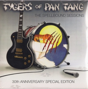 Tygers Of Pan Tang - The Spellbound Sessions - 30th Anniversary Special Edition 限定CD