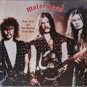 Motorhead - Iron Fist And The Hordes From Hell 限定再発アナログ・レコード