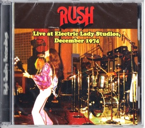 Rush - Live At Electric Lady Studios, December 1974 ボーナス・トラック6曲収録CD