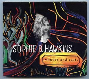 Sophie B. Hawkins(ソフィー・B・ホーキンス)CD「Tongues And Tails(邦題:タングス・アンド・テイルズ)」希少USプロモ盤 CSK 4501