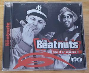 <送料無料・即決> THE BEATNUTS / TAKE IT OR SQUEEZE IT [2001年EURO盤 / NEW YORK発 00's HIP HOP / 中古CD]