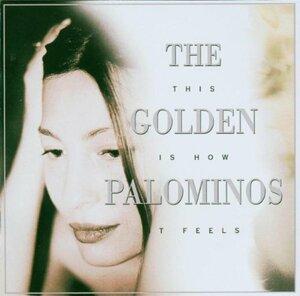 ゴールデンパロミノ The Golden Palominos This Is How It Feels アントン・フィアー ビル・ラズウェル ブーツィー・コリンズ