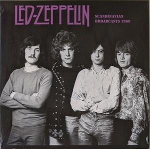 Led Zeppelin - Scandinavian Broadcast 1969 限定アナログ・レコード