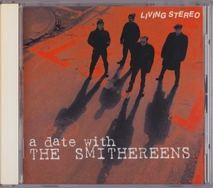 The Smithereens / A Date With The Smithereens (日本盤CD) ボーナス1曲 スミザリーンズ