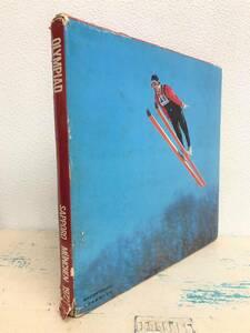 OLYMPIAD 1972 *第11回 札幌 冬季 オリンピック *写真集 *昭和47年11月20日 発行 *東芝 *RETRO 昭和レトロ 資料