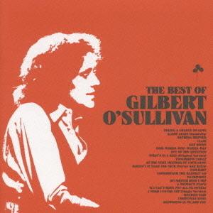 CD ギルバート・オサリヴァン おとなBEST::ベスト・オブ・ギルバート・オサリバン 4988002584659