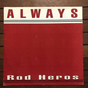 ●【r&b】Rod Heros / Always[12inch]オリジナル盤《1-2 9595》