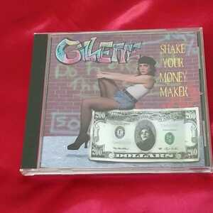 [GILLETTE] SHAKE YOUR MONEY MAKER☆中古CD・送料無料