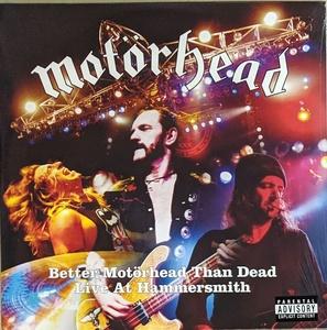 Motorhead - Better Motorhead Than Dead - Live At Hammersmith 限定四枚組再発アナログ・レコード