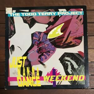 ●【house】The Todd Terry Project / Just Wanna Dance _ Weekend[12inch]オリジナル盤《1-4 9595》