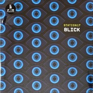 Station17 - Blick 500枚限定CD付きLP+12インチ半透明ブルー・カラー二枚組アナログ・レコード