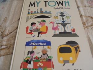 洋書特大絵本 My Town マイタウン 32の観光スポット 楽しい街の散歩 公園 お店 駅 美術館 動物園 カフェ 港