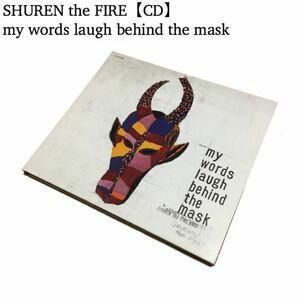 レア盤 SHUREN THE FIRE CD