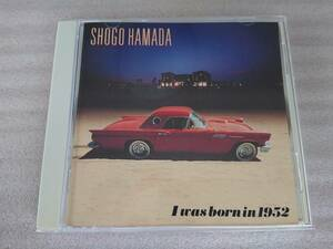 CD 浜田 省吾 愛の世代の前に I was born in 1952