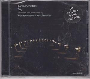 Conrad Schnitzler - Zug - Reshaped And Remodeled By Ricardo Villalobos & Max Loderbauer ボーナス・トラック2曲追加収録CD