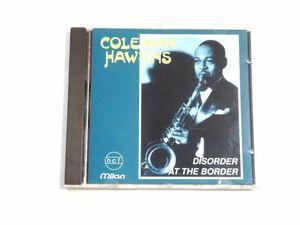 輸入盤 CD【MILAN CD CH-551】Coleman Hawkins コールマン・ホーキンス / Disorder At The Border / 送料310円~