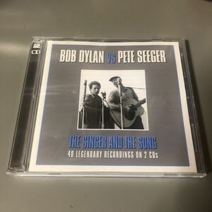 Bob Dylan vs Pete Seeger The Singer And The Song EU盤2枚組CD