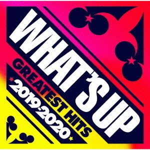 CD (V.A.) ワッツ・アップ グレイテスト・ヒッツ 2019-2020 4988031362631