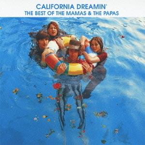 CD ママス&パパス 夢のカリフォルニア~ベスト・オブ・ママス&パパス 4988005712622