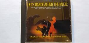 CD レッツ・ダンス・アロング・ザ・ミュージック 奥田宗宏 ブルー・スカイ・ダンス・オーケストラ 鈴木章治 シンガーズ・スリー
