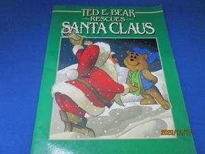 洋書絵本 Ted E Bear Rescues Santa Claus