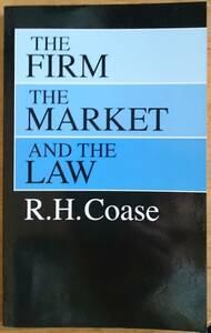 企業・市場・法 原書 THE FIRM THE MARKET AND THE LAW R.H.Coase ロナルド・コース