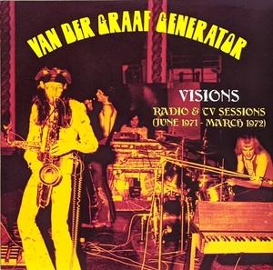 Van Der Graaf Generator - Visions - Radio And TV Sessions (June 1971 - March 1972) 限定アナログ・レコード