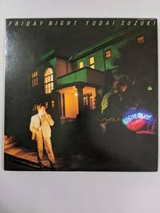 Yudai Suzuki / 鈴木雄大 Friday Night LPレコード ETP-90202 Japanese city pop