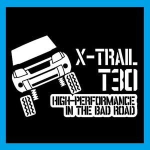 【送料込み】T30 カッティングステッカー エクストレイル 日産 X-TRAIL ステンシル 4WD リフトアップ シール 転写 定番 マッドフラップ