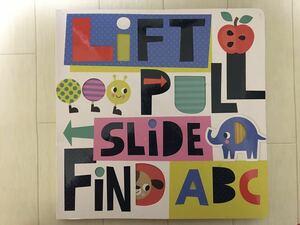 アルファベット しかけ絵本『LIFT PULL SLIDE FIND ABC』洋書 赤ちゃん 知育 英語 読み聞かせ ORT DWE I CAN READ 仕掛け絵本 ミライコ