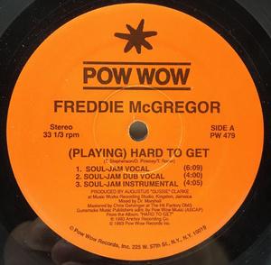 【R&B~REGGAE極上スロウ・ジャム】USオリジナル FREDDIE MCGREGOR [Playing] Hard To Get ('93 Pow Wow) 8Ver.収録 12インチ
