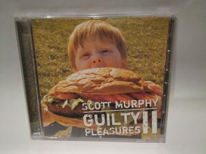 スコット・マーフィー/SCOTT MURPHY【ギルティ・プレジャーズ2/GUILTY PLEASURESⅡ】