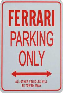 パーキングオンリー 看板 ガレージに フェラーリ F430 F430スパイダー カリフォルニア チャレンジストラダーレ ディーノ246GT モンディアル