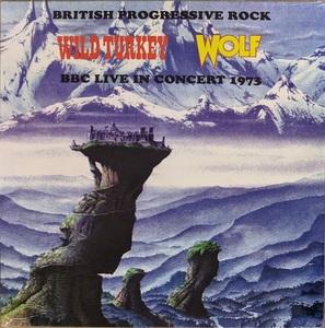 Wild Turkey / Wolf (Darryl Way, John Etheridge) - British Psychedelic Rock - BBC Live In Concert 1973 限定アナログ・レコード