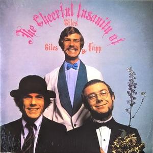 Giles, Giles And Fripp - The Cheerful Insanity Of Giles, Giles And Fripp ボーナス・トラック2曲追加限定再発アナログ・レコード