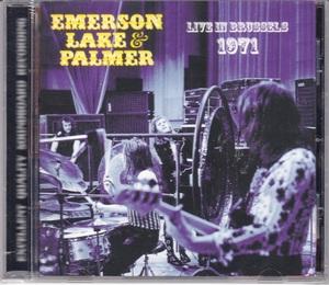 Emerson Lake & Palmer エマーソン,レイク&パーマー - Live In Brussels 1971 ボーナス・トラック1曲追加収録CD