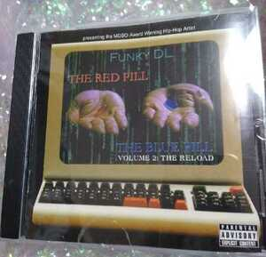 【THE RED PILL & THE BLUE PILL 】FUNKY DL ヒップホップ