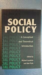 英語/社会政策「Social Policy社会政策:概念的および理論的紹介」SAGE Publications 1997年初版