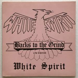 WHITE SPIRIT「BACK TO THE GRIND」UK ORIGINAL NEAT NEAT 05 '80 7INCH SINGLE with A PICTURE SLEEVE JANICK GERS pre-IRON MAIDEN