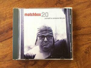 【輸入盤CD】「 ユアセルフ・オア・サムワン・ライク・ユー Yourself or someone like you 」 マッチボックス・トゥエンティ Matchbox 20